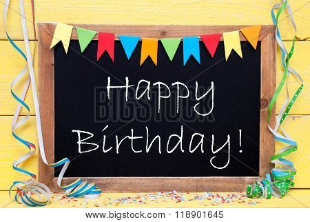 Chalkboard With Party Decoration, Text Happy Birthday