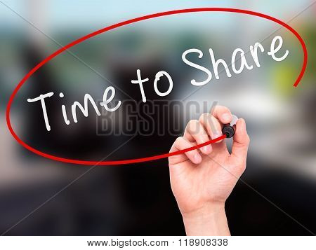 Man Hand Writing Time To Share On Visual Screen