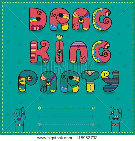 Inscription Drag King Party. Funny Pink Letters