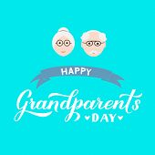 Happy Grandparents Day Calligraphy Hand Lettering With Cartoon Grandmother And Grandfather. Easy To  poster