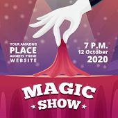 Magic Show Invitation. Poster Of Circus Show With Vector Picture Of Magician Male In Black Costume A poster