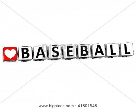 3D I Love Baseball Game Button Block Text On White Background