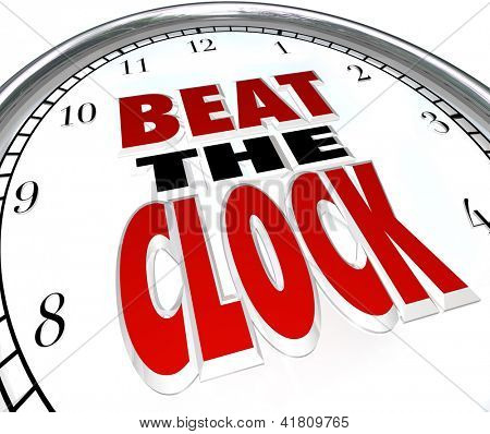 The words Beat the Clock on a clock face to illustrate the need to complete a task before a deadline or be the first to finish before the countdown and win a competition