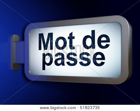 Safety concept: Mot de Passe(french) on billboard background