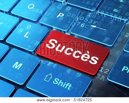 Business concept: Succes(french) on computer keyboard background