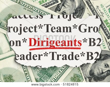 Finance concept: Dirigeants(french) on Money background