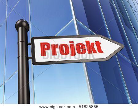 Finance concept: Projekt(german) on Building background