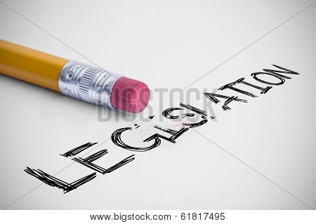 The word legislation against pencil with an eraser
