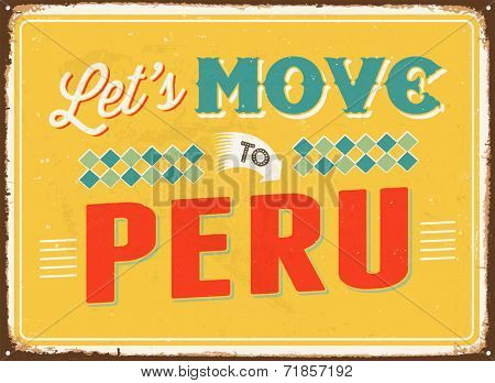 Vintage metal sign - Let's move to Peru - JPG Version