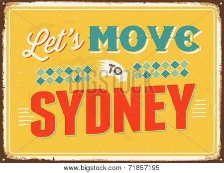 Vintage metal sign - Let's move to Sydney - JPG Version