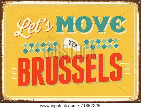 Vintage metal sign - Let's move to Brussels - JPG Version