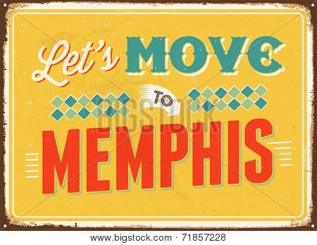Vintage metal sign - Let's move to Memphis- JPG Version