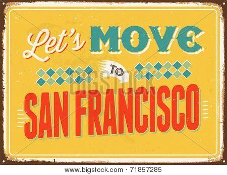 Vintage metal sign - Let's move to San Francisco - JPG Version