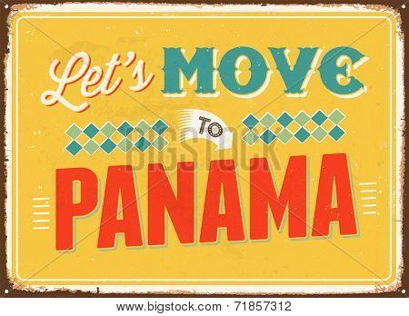 Vintage metal sign - Let's move to Panama - JPG Version