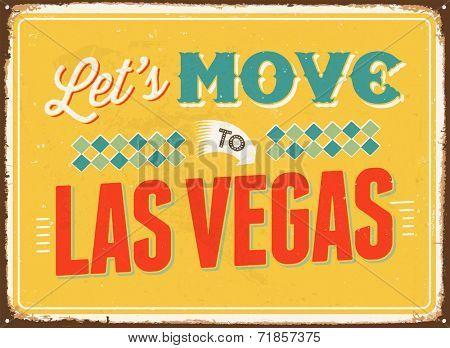 Vintage metal sign - Let's move to Las Vegas - JPG Version