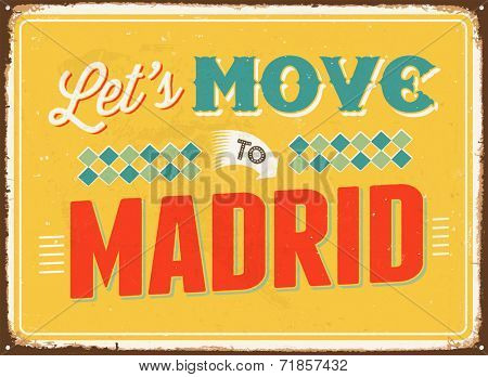 Vintage metal sign - Let's move to Madrid - JPG Version