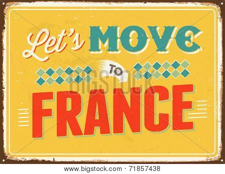 Vintage metal sign - Let's move to France - JPG Version