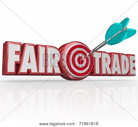 Fair Trade words in red 3d letters and an arrow in the bulls-eye to illustrate supply chain planning that is responsible to the environment and workers rights