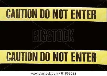 Caution Do Not Enter