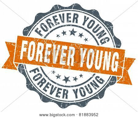 Forever Young Orange Vintage Seal Isolated On White