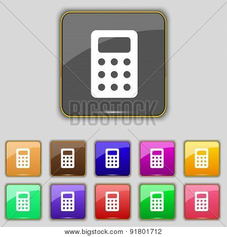 Calculator, Bookkeeping Icon Sign. Set With Eleven Colored Buttons For Your Site. Vector