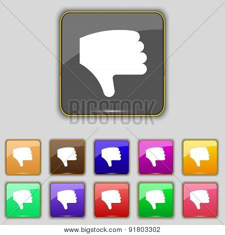Dislike, Thumb Down, Hand Finger Down Icon Sign. Set With Eleven Colored Buttons For Your Site. Vect