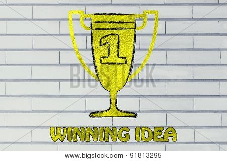 Winning Idea, Golder Trophy With Number One