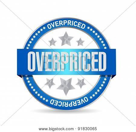 Overpriced Seal Sign Concept Illustration
