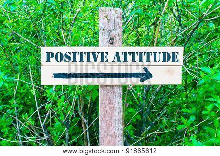 Positive Attitude Directional Sign