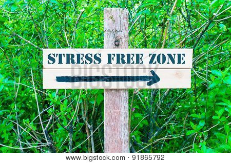Stress Free Zone Directional Sign