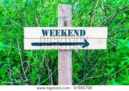 Weekend Directional Sign