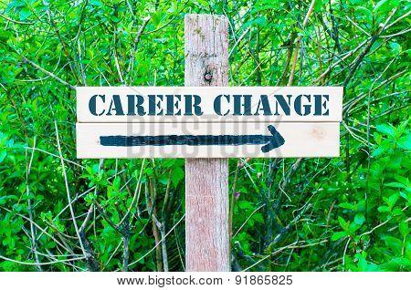 Career Change Directional Sign