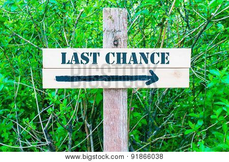 Last Chance Directional Sign