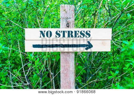 No Stress Directional Sign