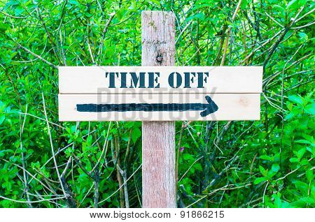 Time Off Directional Sign