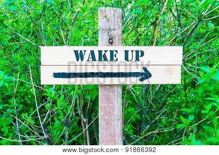 Wake Up Directional Sign