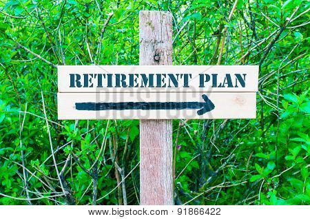 Retirement Plan Directional Sign