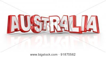 Australia word in red 3d letters to illustrate traveling to the country or continent down under