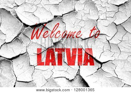 Grunge cracked Welcome to latvia