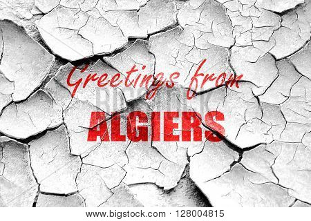Grunge cracked Greetings from algiers