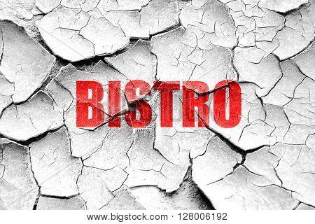 Grunge cracked bistro sign background