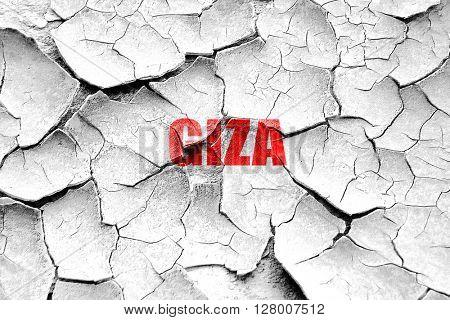 Grunge cracked giza