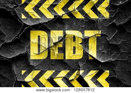 Grunge cracked Debt sign with some smooth lines