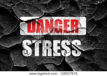 Grunge cracked Stress sign background