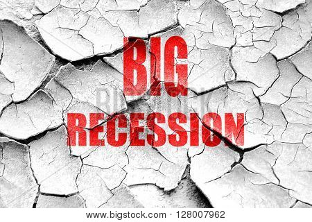 Grunge cracked Recession sign background