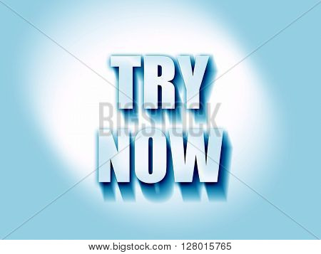 try now sign