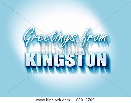 Greetings from kingston