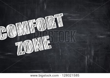 Chalkboard writing: comfort zone