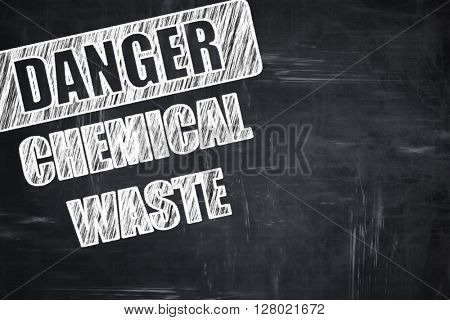 Chalkboard writing: Chemical waste sign
