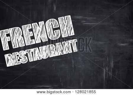 Chalkboard writing: Delicious french cuisine